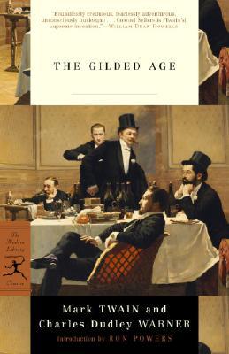 The Gilded Age By Twain, Mark/ Warner, Charles Dudley/ Powers, Ron (INT)/ Csicsila, Joseph (CON)/ Hoppin, Augustus (ILT)/ Stephens, Henry Louis (ILT)/ Williams, True (ILT)